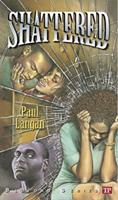 Shattered (Bluford Series, Number 12) 1591940699 Book Cover
