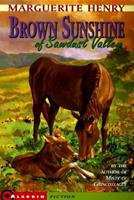 Brown Sunshine of Sawdust Valley 0689807791 Book Cover