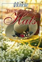Victoria: The Romance of Hats 0688126367 Book Cover
