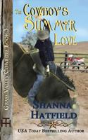 The Cowboy's Summer Love 147520485X Book Cover