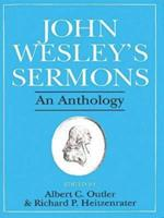 John Wesley's Sermons: An Anthology 068720495X Book Cover