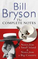 The Complete Notes: Notes from a Small Island / Notes from a Big Country 038560131X Book Cover