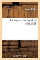 La Sagesse Du Bouddha 2329203276 Book Cover