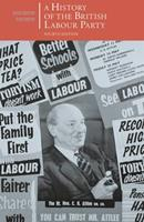 A History of the British Labour Party (British Studies) 1137409827 Book Cover