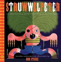 Struwwelpeter and Other Disturbing Tales for Human Beings 1560977027 Book Cover