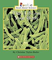 Tiny Life on Your Body (Rookie Read-About Science) 0516254804 Book Cover