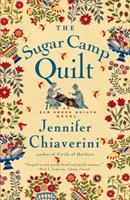 The Sugar Camp Quilt: An Elm Creek Quilts Novel 0739452649 Book Cover