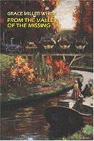 From the Valley of the Missing 1557426619 Book Cover