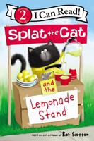 Splat the Cat and the Lemonade Stand 0062697080 Book Cover