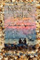 Morning Light 0615471846 Book Cover