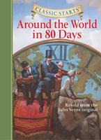 Classic Starts: Around the World in 80 Days (Library Edition) 1402736894 Book Cover