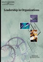 Leadership in Organizations: Professional Development Series 0538724846 Book Cover
