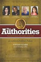 The Authorities - Vivian Stark: Powerful Wisdom from Leaders in the Field 177277233X Book Cover