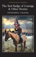 The Red Badge of Courage / The Veteran / The Open Book 1853260843 Book Cover