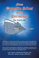 From Opposite Sides of the Periscope: The Trail Is on 1480855553 Book Cover