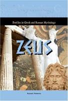 Zeus (Profiles In Greek & Roman Mythology) 1584155590 Book Cover