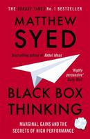 Black Box Thinking: The Surprising Truth About Success 1473613779 Book Cover