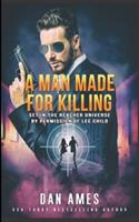 A Man Made For Killing: The Jack Reacher Cases 1981224262 Book Cover
