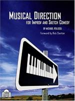 Musical Direction for Improv and Sketch Comedy: 0974742740 Book Cover
