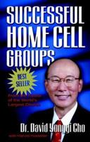 Successful Home Cell Groups 088270513X Book Cover