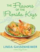 The Flavors of the Florida Keys 0802119530 Book Cover