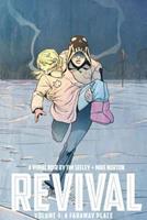 Revival, Vol. 3: A Faraway Place 1607068605 Book Cover