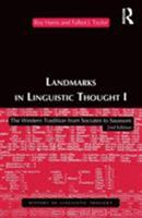 Landmarks In Linguistic Thought: The Western Tradition from Socrates to Saussure (Routledge History of Linguistic Thought) 041515362X Book Cover