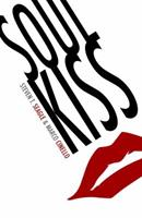 Soul Kiss 160706118X Book Cover