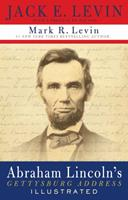 The Illustrated Gettysburg Address 0395883970 Book Cover
