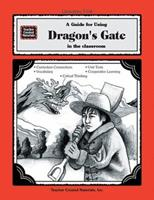 A Guide for Using Dragon's Gate in the Classroom 1557348146 Book Cover