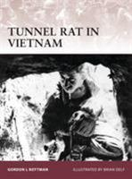 Tunnel Rat in Vietnam 1849087830 Book Cover