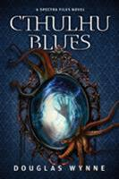 Cthulhu Blues 1945373911 Book Cover
