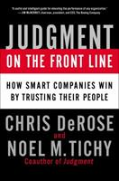 Judgment on the Front Line: How Smart Companies Win by Trusting Their People 159184388X Book Cover