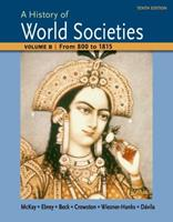 A History of World Societies Volume B: From 800 to 1815 1457685191 Book Cover