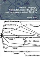 Natural Language, Computer-Assisted Learning and Language-Impaired Children 1445277514 Book Cover