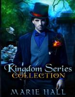 Kingdom Series Collection: Books 1-3 1480239186 Book Cover