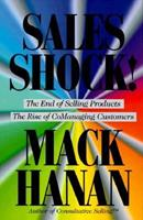 Sales Shock!: The End of Selling Products/The Rise of Comanaging Customers 0814402488 Book Cover