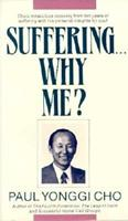 Suffering...Why Me? 0882706012 Book Cover