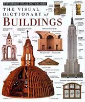 Buildings (DK Visual Dictionaries) 1564581020 Book Cover