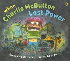 When Charlie McButton Lost Power 0142408573 Book Cover