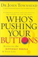Who's Pushing Your Buttons? 1591454166 Book Cover