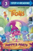Poppy's Party (DreamWorks Trolls) (Step into Reading) 039955906X Book Cover