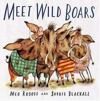 Meet Wild Boars 0312379633 Book Cover