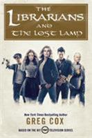 The Librarians and the Lost Lamp 0765384094 Book Cover