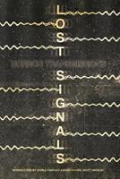 Lost Signals 1943720088 Book Cover