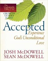 Accepted--Experience God's Unconditional Love 0736946446 Book Cover
