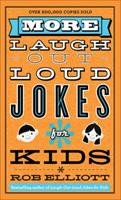 More Laugh-Out-Loud Jokes for Kids 0800788214 Book Cover