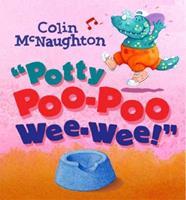 Potty Poo-Poo Wee-Wee! 076362781X Book Cover