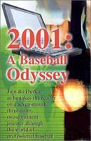 2001: A Baseball Odyssey 0595211690 Book Cover