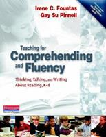 Teaching for Comprehending and Fluency: Thinking, Talking, and Writing About Reading, K-8 0325003084 Book Cover